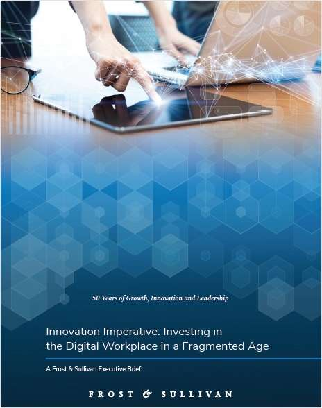 Innovation Imperative: Investing in the Digital Workplace in a Fragmented Age