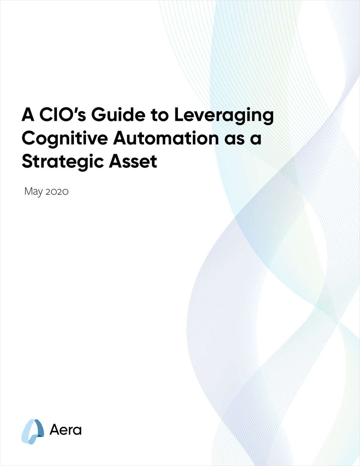 A CIO's Guide to Leveraging Cognitive Automation as a Strategic Asset