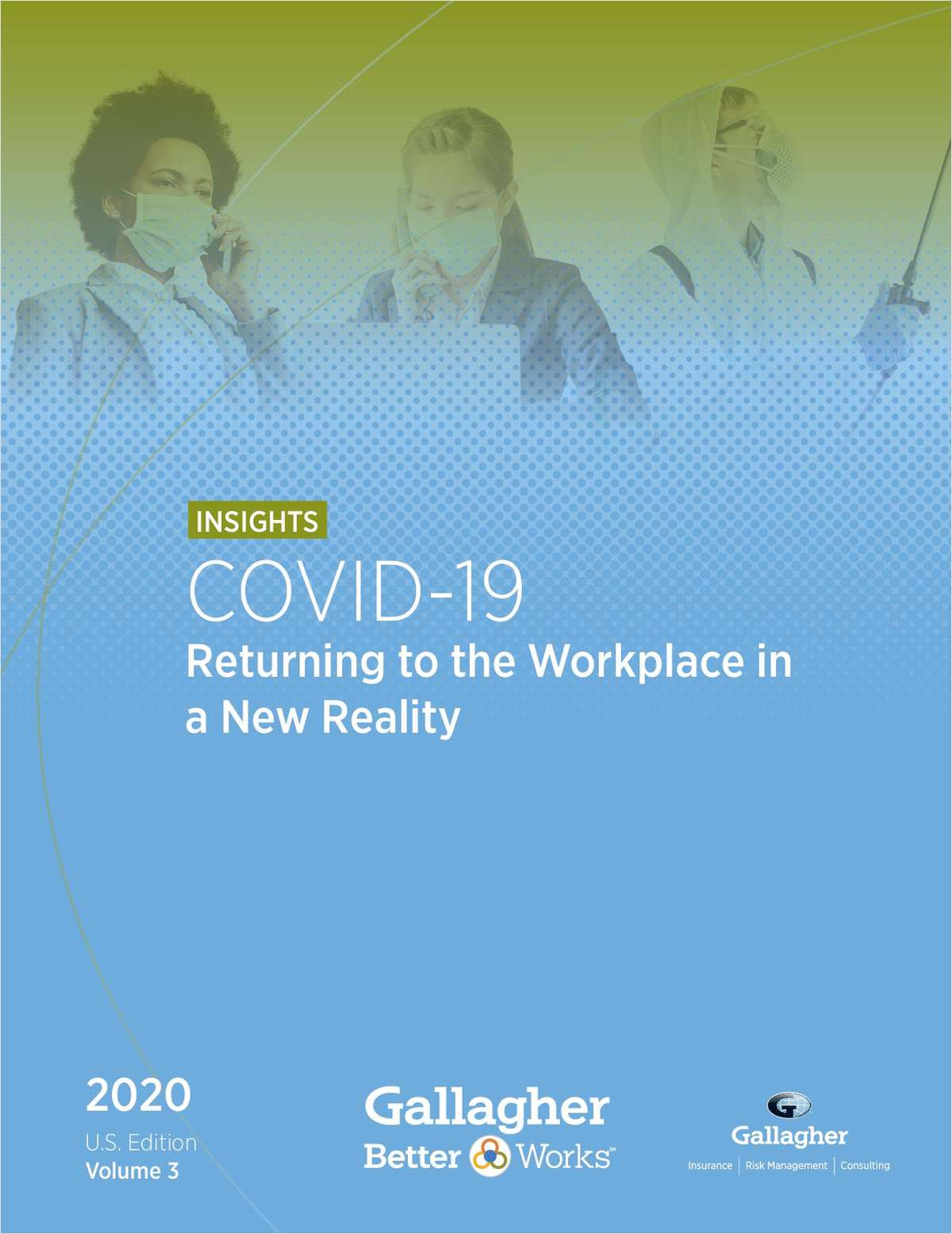 COVID-19: Returning to the Workplace in a New Reality