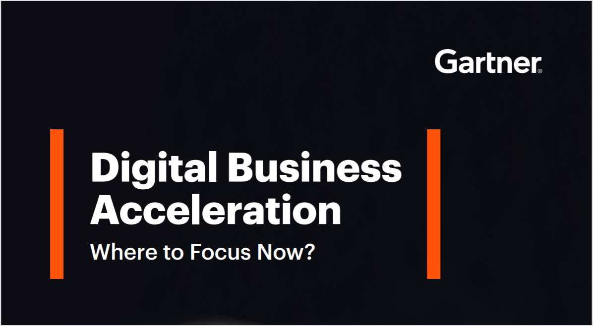 Digital Business Acceleration, Where to Focus Now?