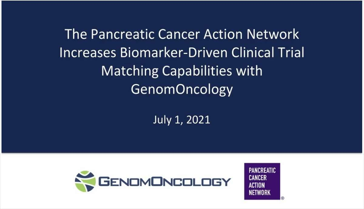 The Pancreatic Cancer Action Network Increases Biomarker-Driver Clinical Trial Matching Capabilities with GenomOncology