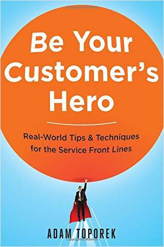 Be Your Customer's Hero -- Summarized by getAbstract