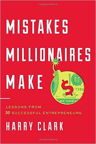 Mistakes Millionaires Make - Book Summary