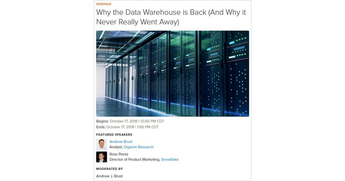 Why the Data Warehouse is Back (And Why it Never Really Went Away), Free Gigaom Live Webinar