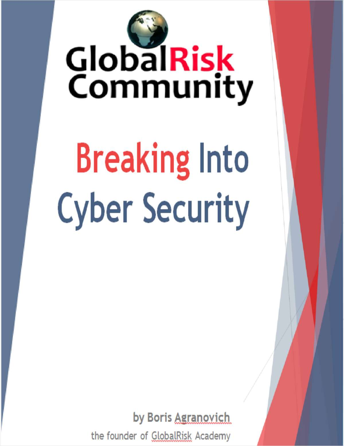 Breaking Into Cyber Security (Free eBook Training Course) A $47 Value!