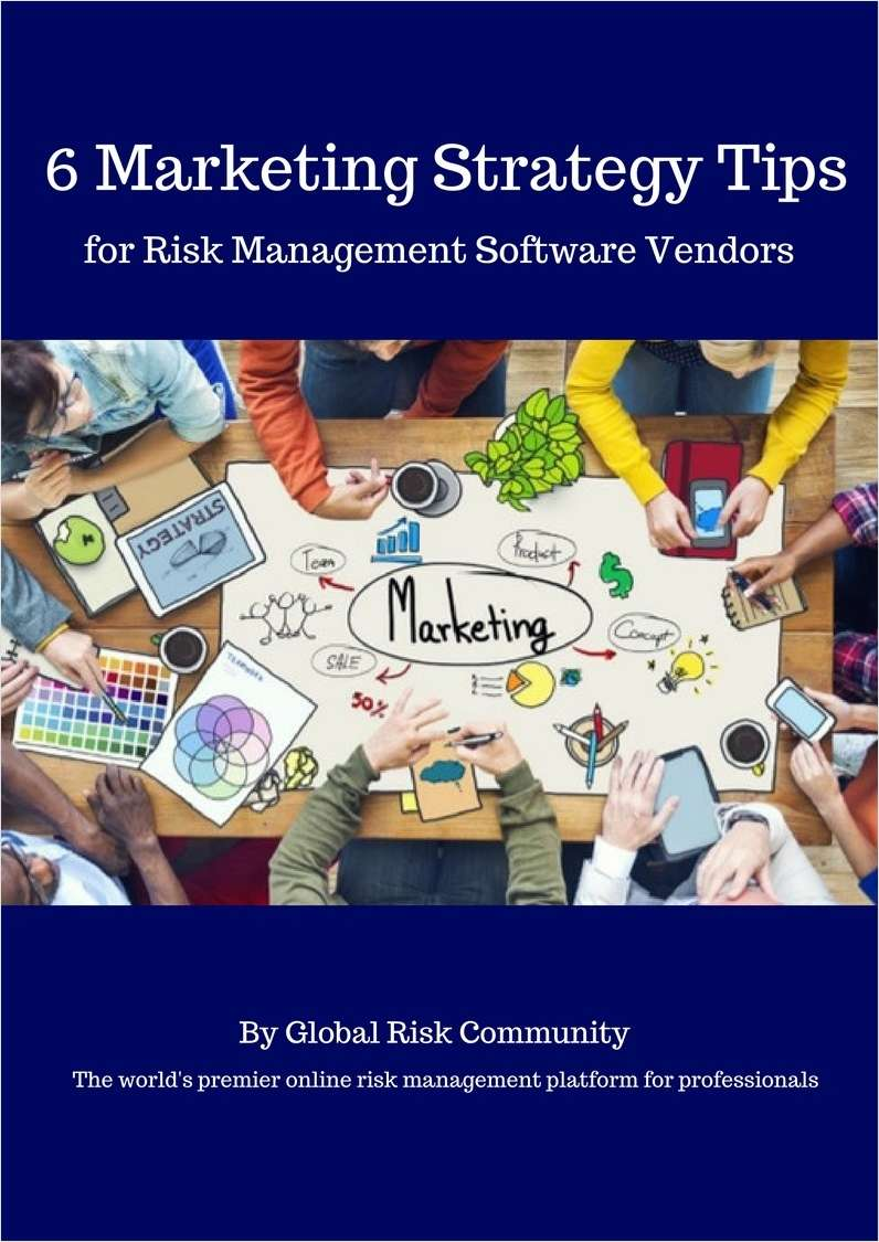 6 Marketing Strategy Tips for Risk Management Software Vendors
