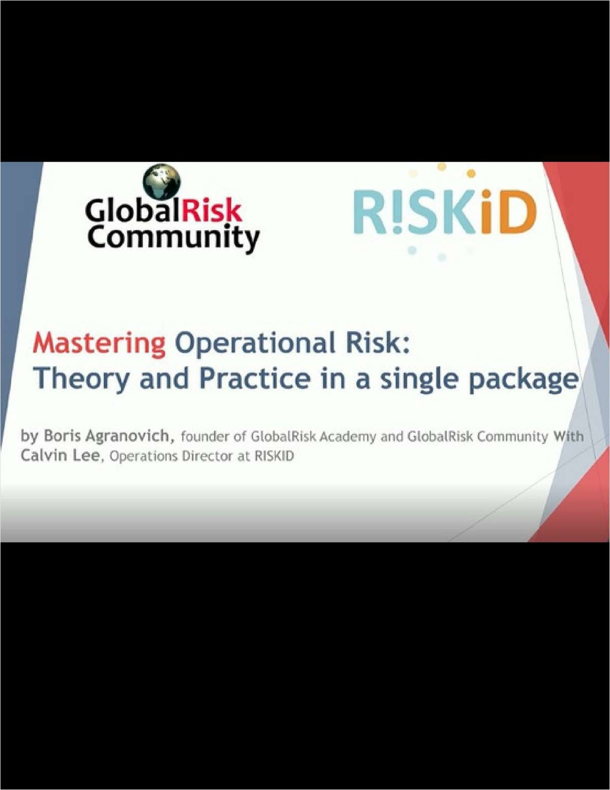 Workshop: Mastering Operational Risk - Theory and Practice in a Single Package