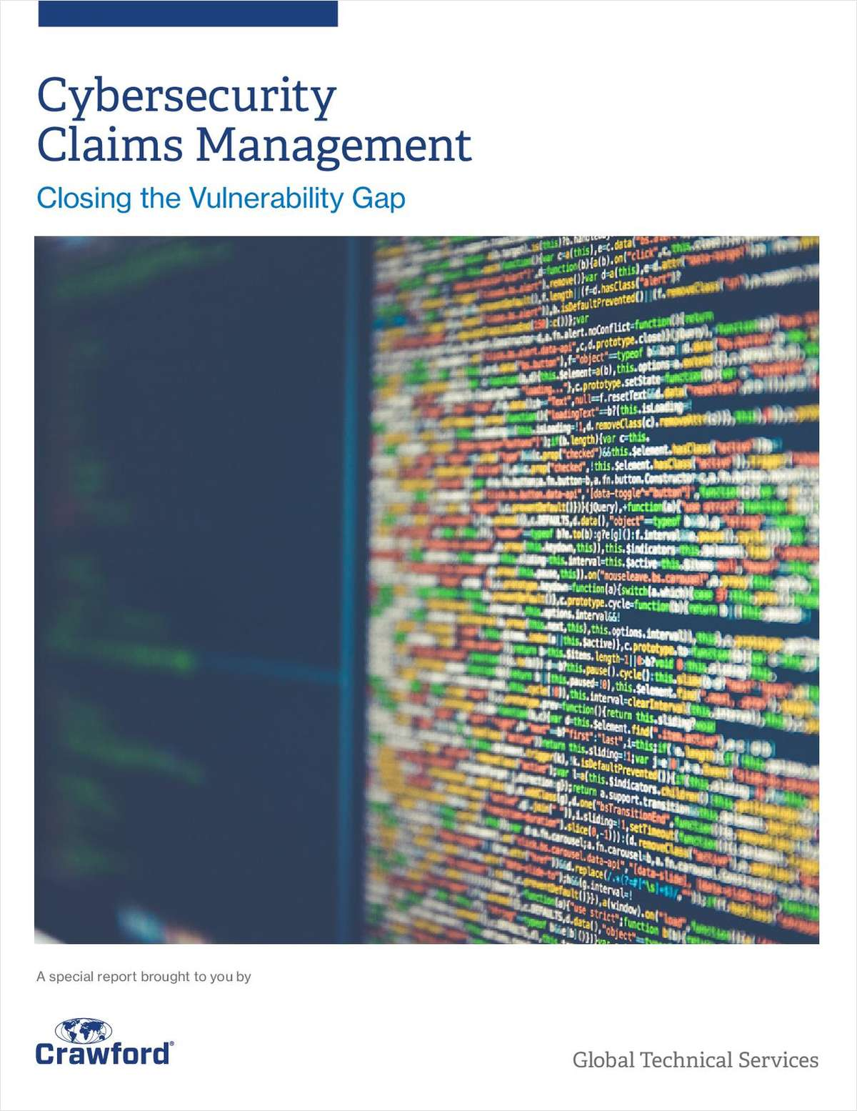 Cybersecurity Claims Management: Closing the Vulnerability Gap