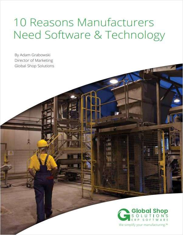 10 Reasons Manufacturers Need Technology and Software