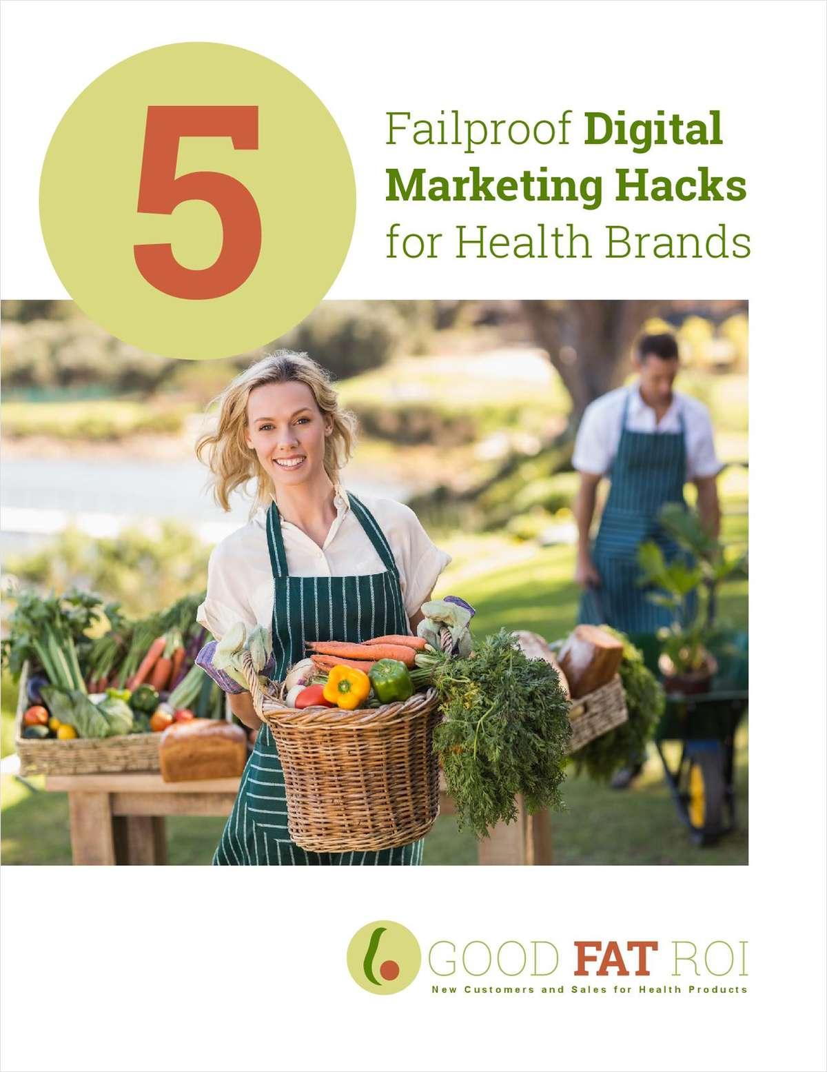5 Failproof Digital Marketing Hacks for Health Brands
