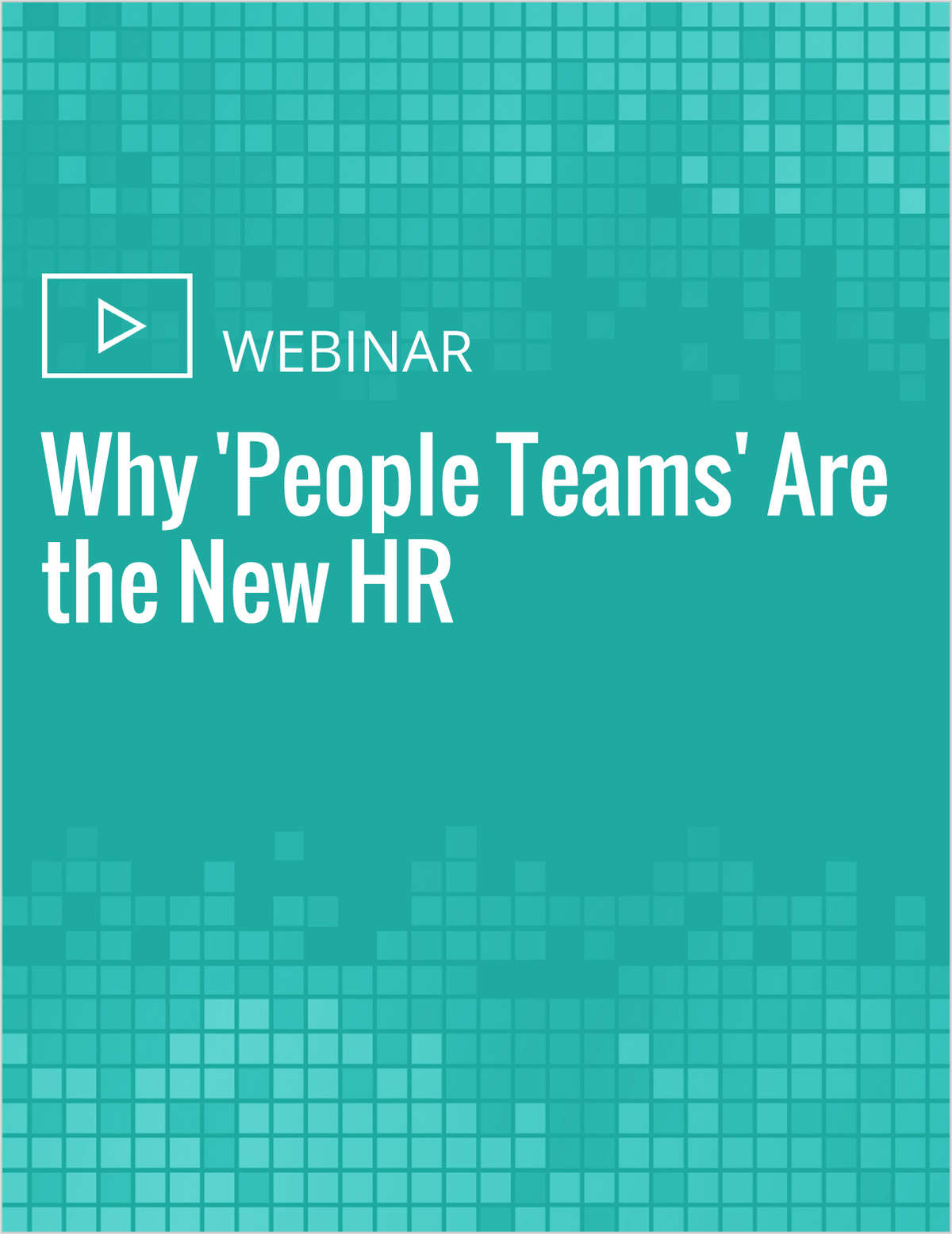 Learn Why 'People Teams' Are the New HR