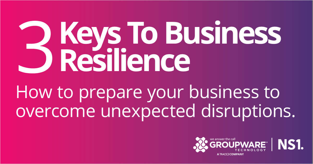 3 Keys To Business Resilience