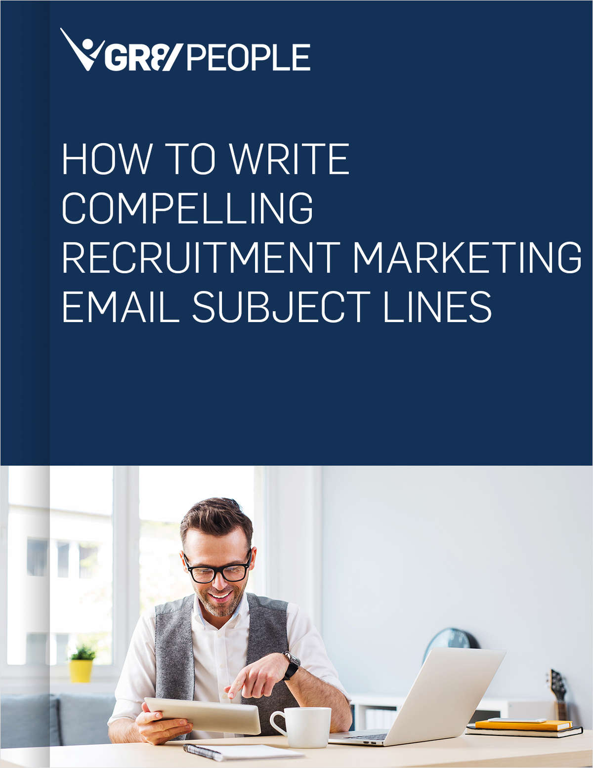 How to Write Compelling Recruitment Marketing Email Subject Lines