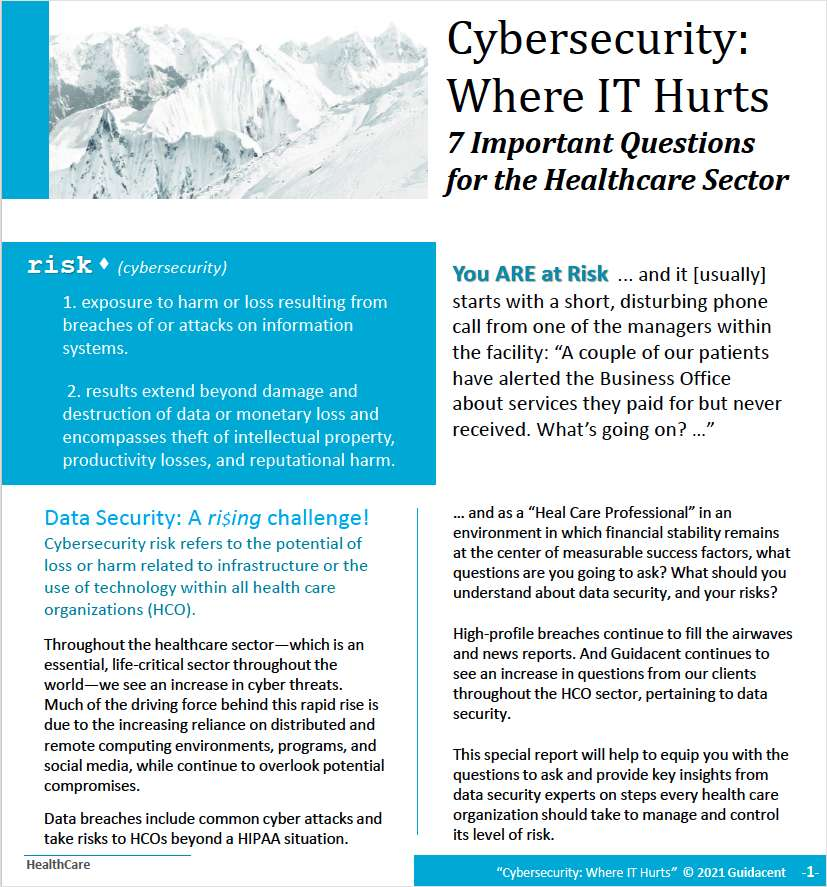 7 Important Questions For Health Care Organizations. Are You At Risk?