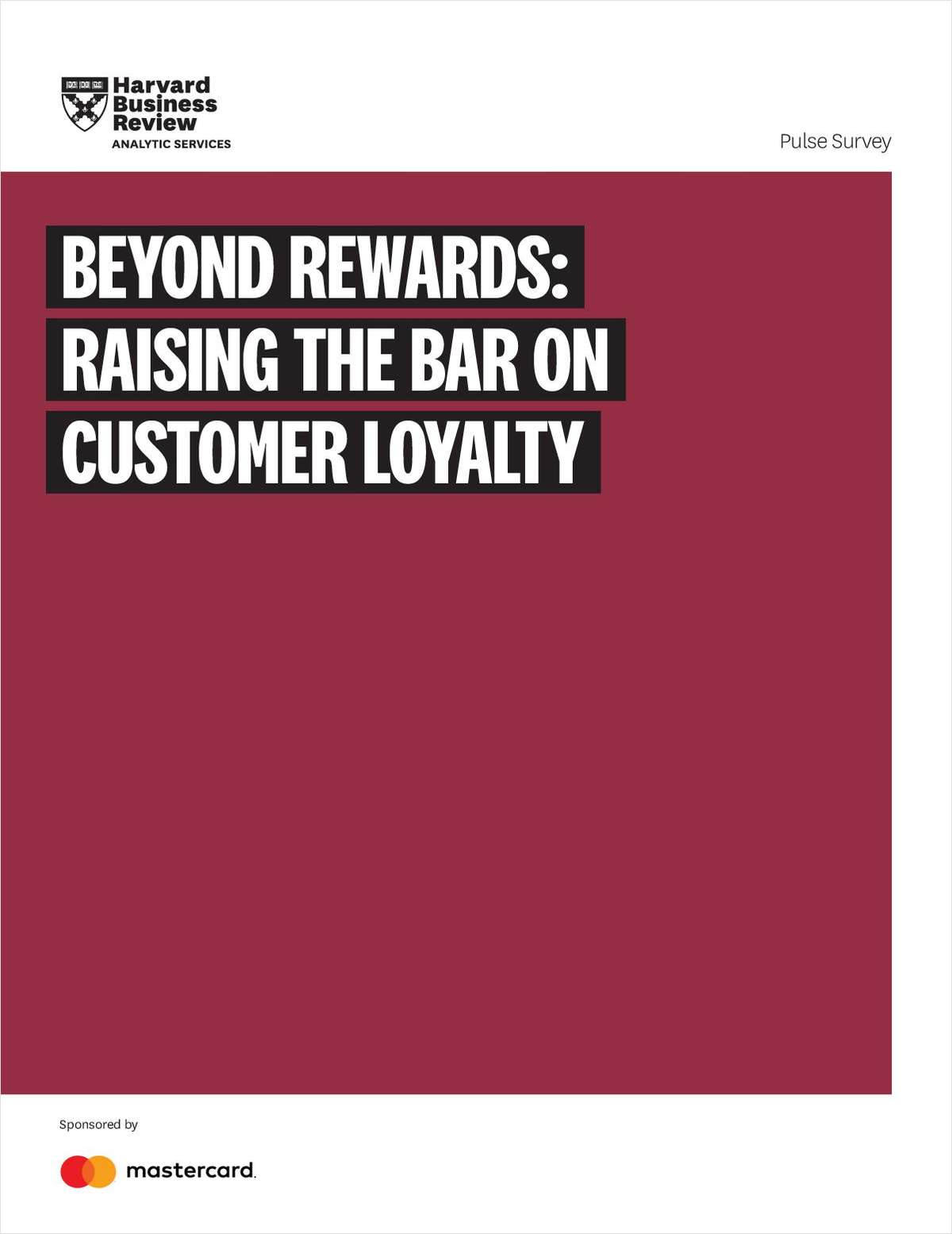 Beyond Rewards: Raising The Bar On Customer Loyalty