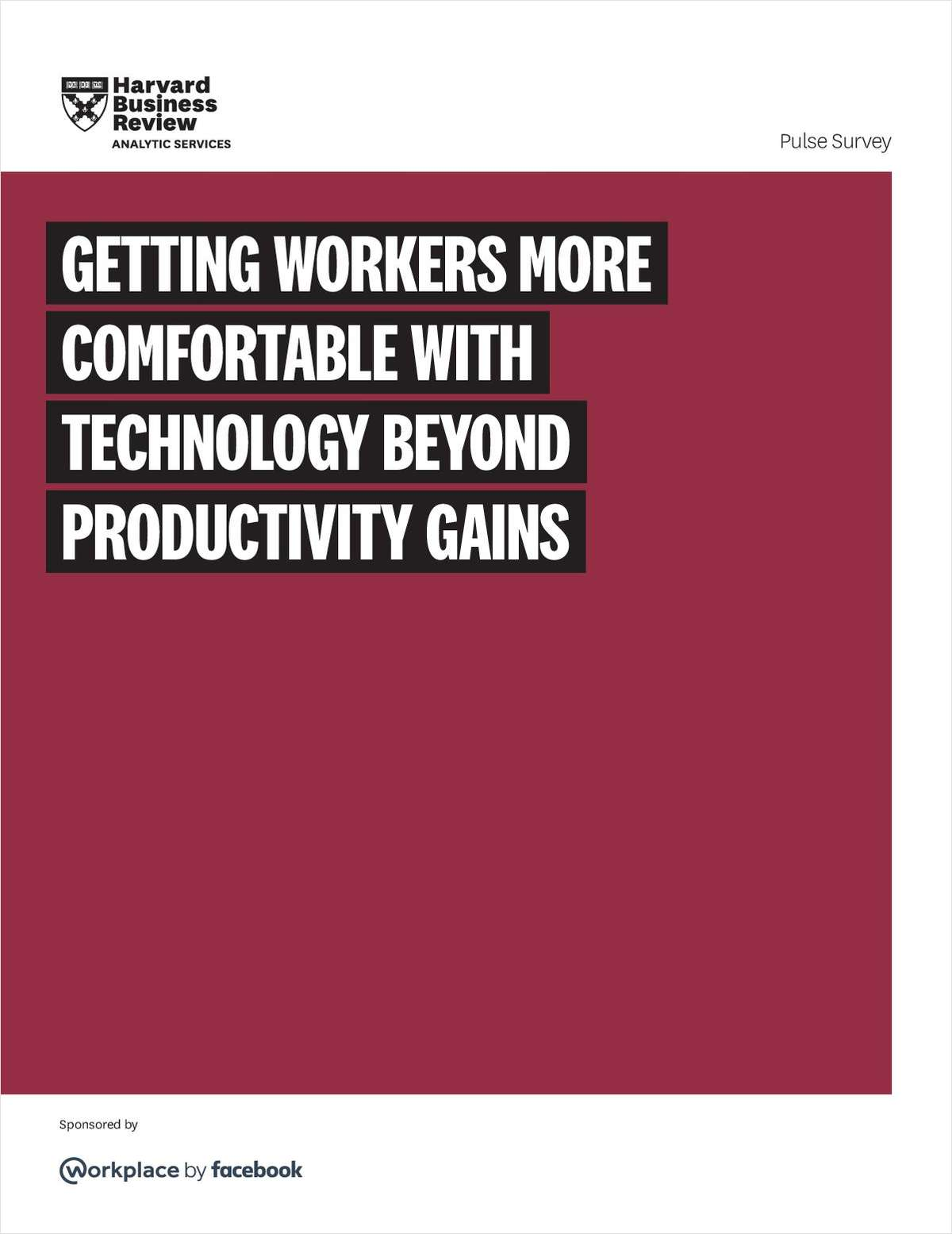 Getting Workers More Comfortable With Technology Beyond Productivity Gains