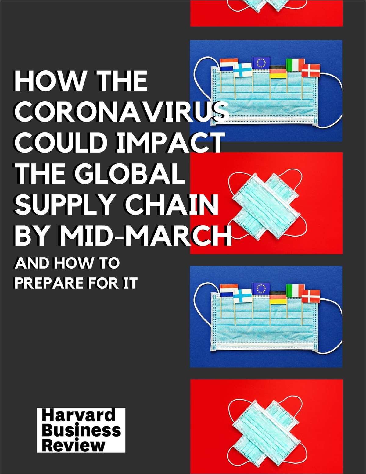 How the Coronavirus Could Impact the Global Supply Chain By Mid-March (And How to Prepare for It)