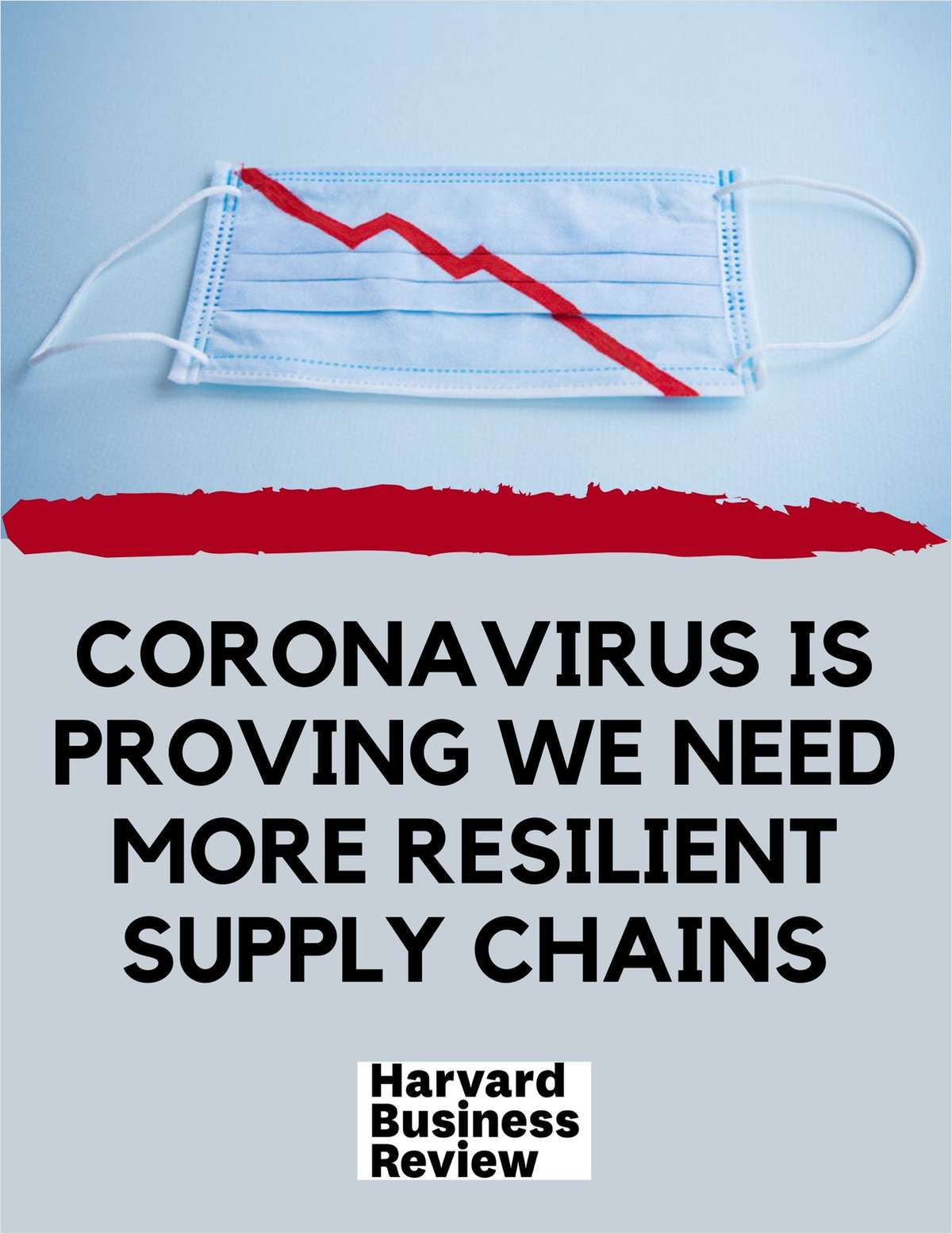 Coronavirus Is Proving We Need More Resilient Supply Chains