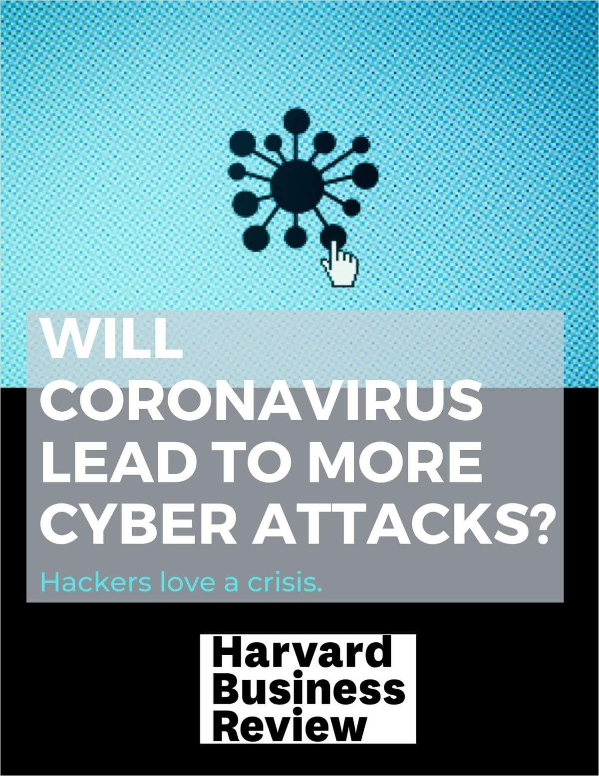 Will Coronavirus Lead to More Cyber Attacks?
