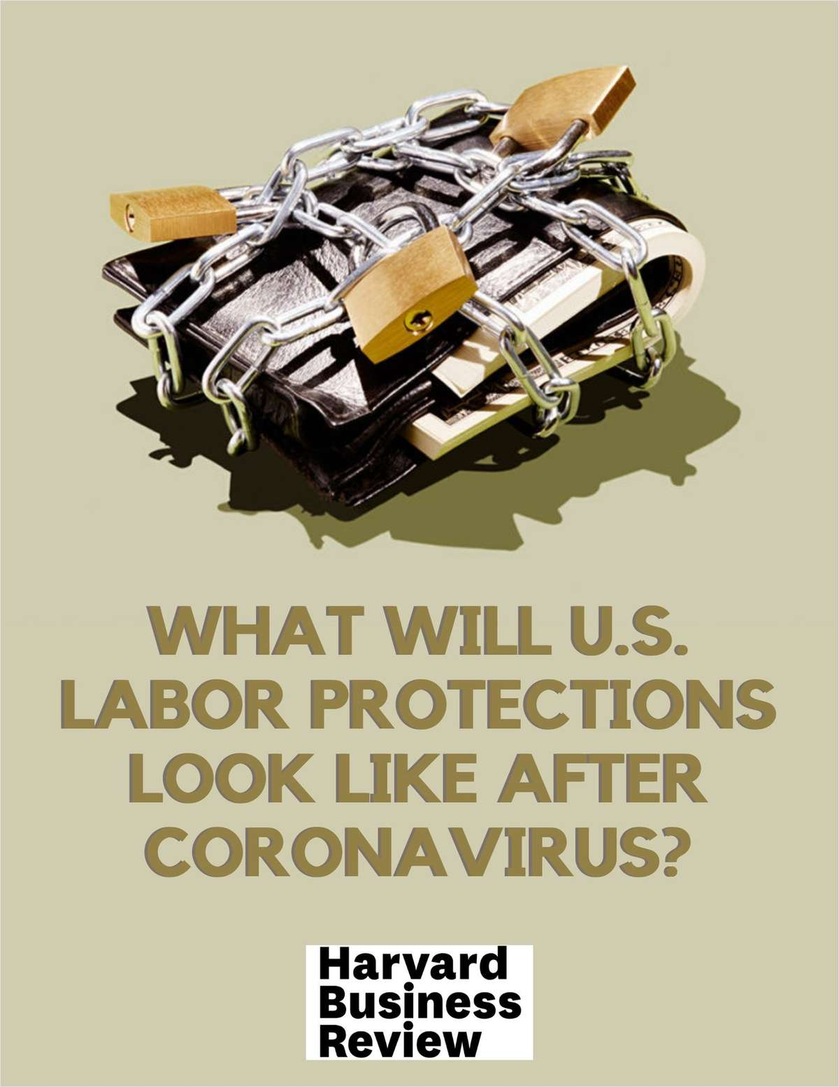 What Will U.S. Labor Protections Look Like After Coronavirus?