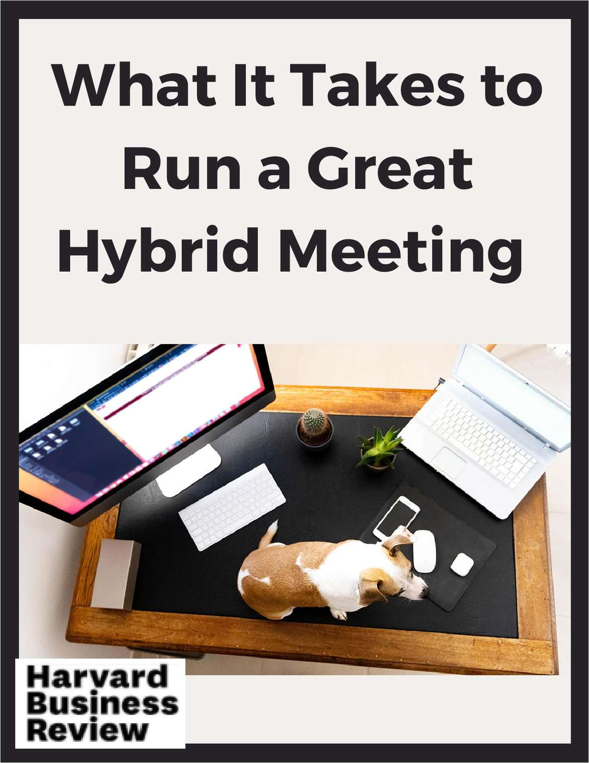 What It Takes to Run a Great Hybrid Meeting