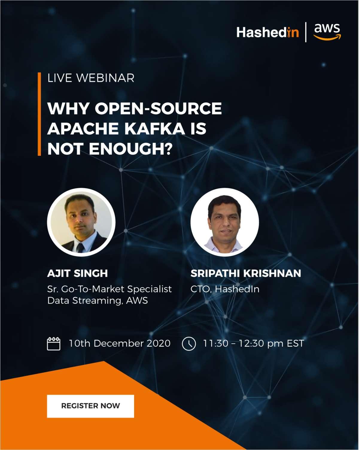 'LIVE WEBINAR: Why open-source Apache Kafka is not enough?'