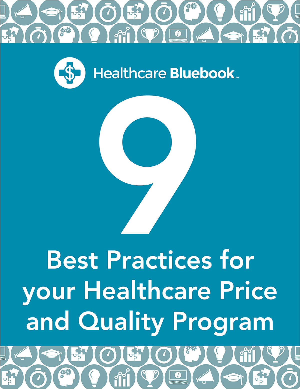 9 Best Practices for your Healthcare Price Transparency  Program