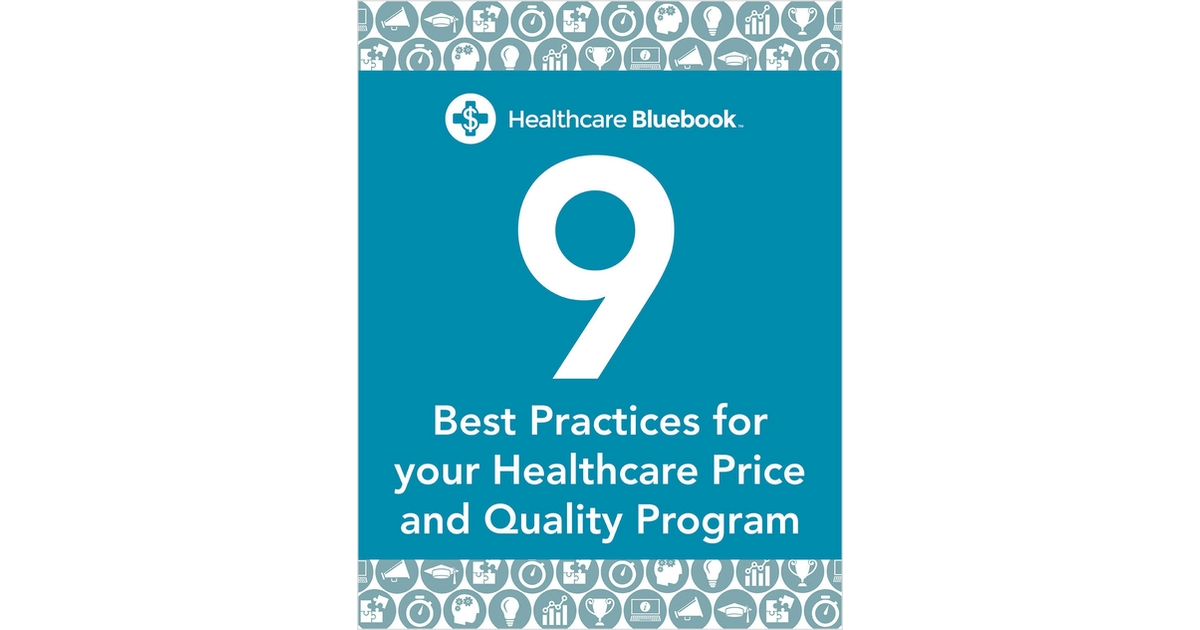9 Best Practices For Your Healthcare Price Transparency