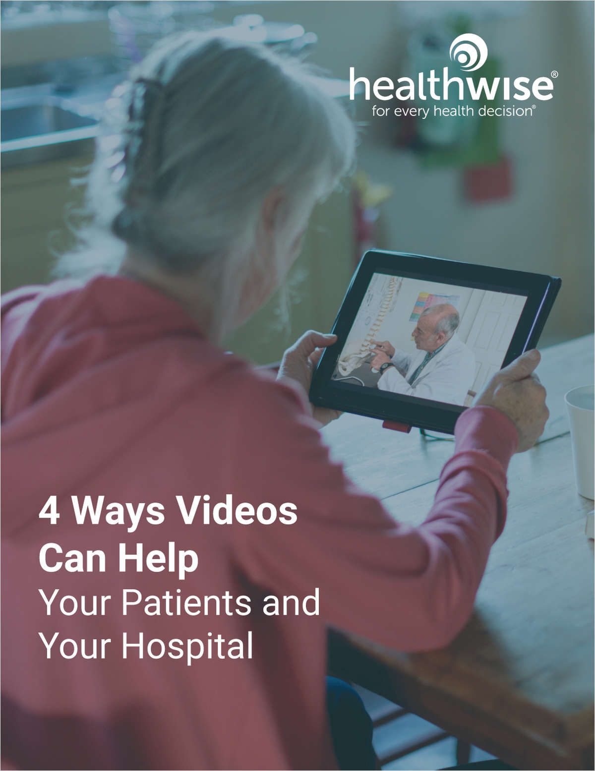 4 Ways Videos Can Help Your Patients and Your Hospital
