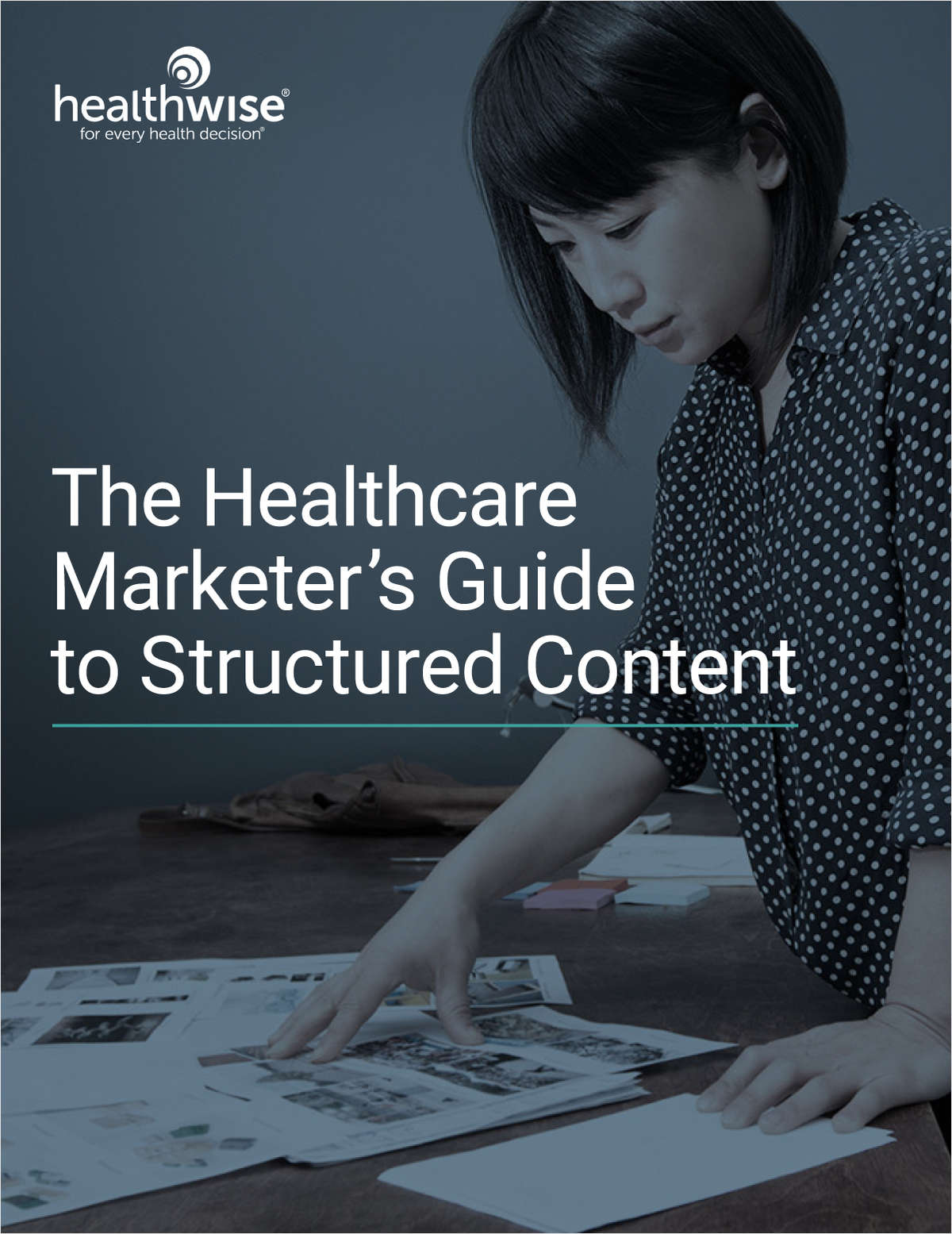 The Healthcare Marketer's Guide to Structured Content