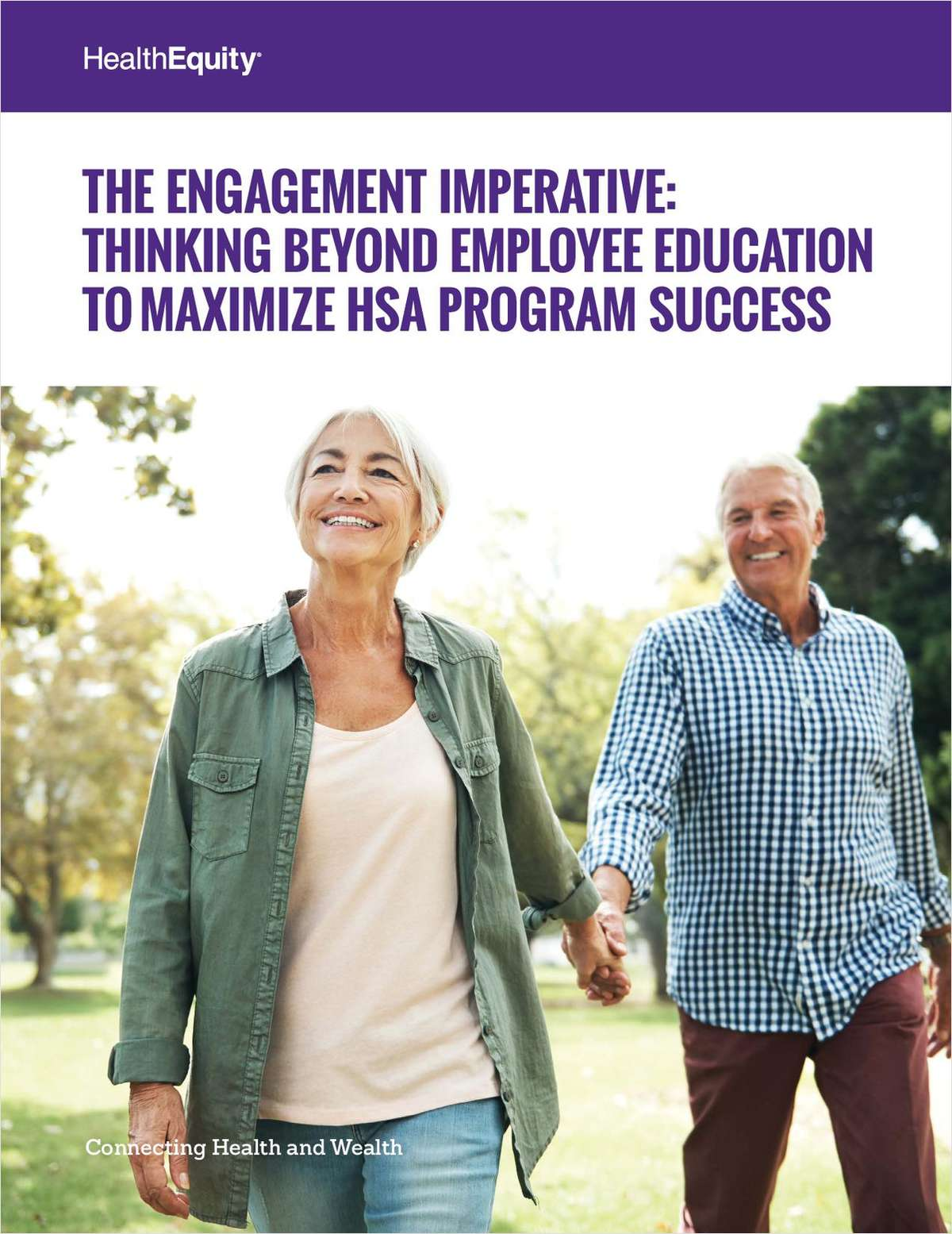 The Engagement Imperative: Thinking Beyond Employee Education to Maximize HSA Program Success