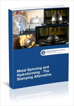 Metal Spinning & Hydroforming - The Stamping Alternative eBook