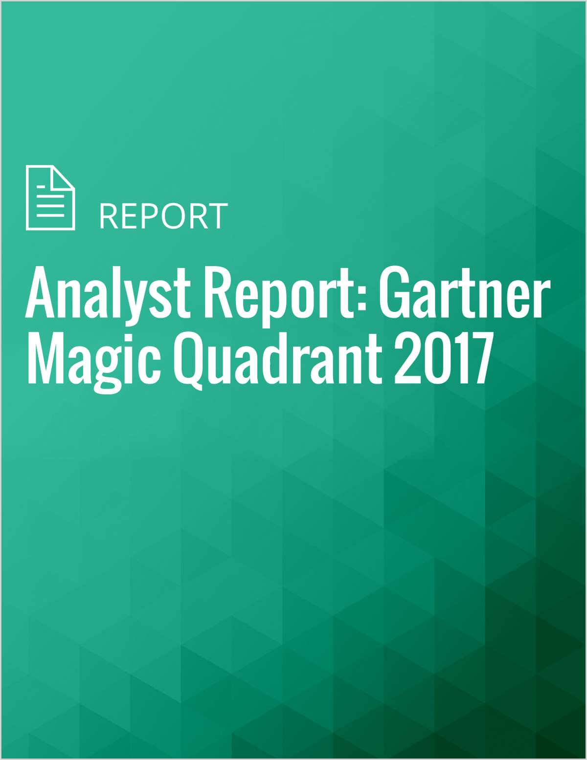 Analyst Report: Gartner Magic Quadrant 2017