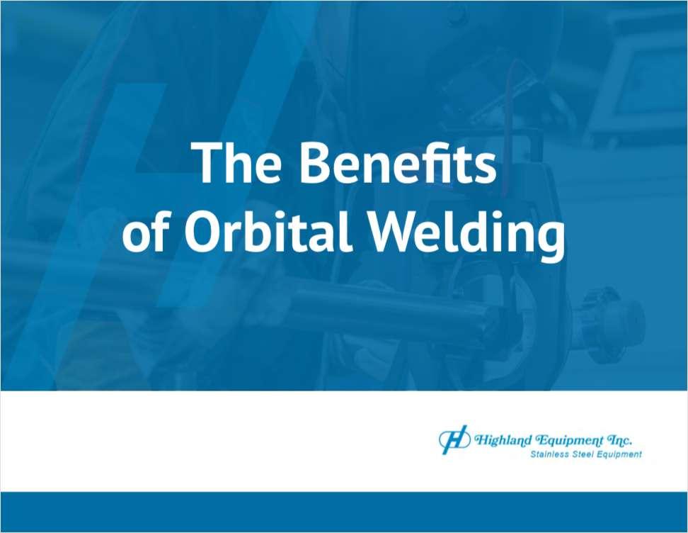 The Benefits of Orbital Welding