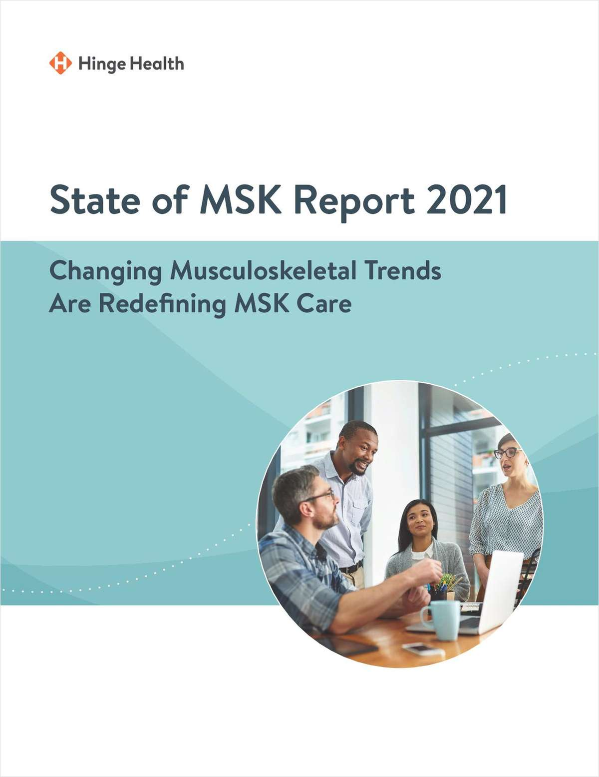 Changing Musculoskeletal Trends Redefining MSK Care: State of 2021 Report
