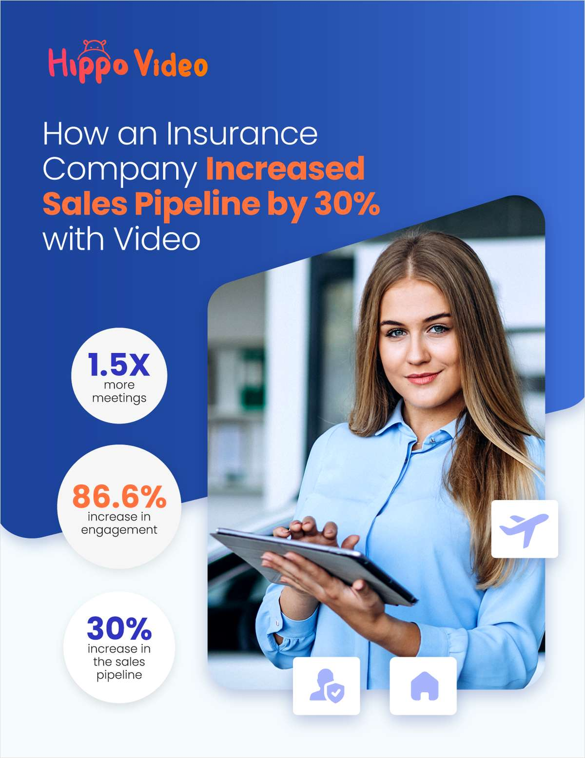 How a leading Insurance Company Increased Sales Pipeline by 30% using videos