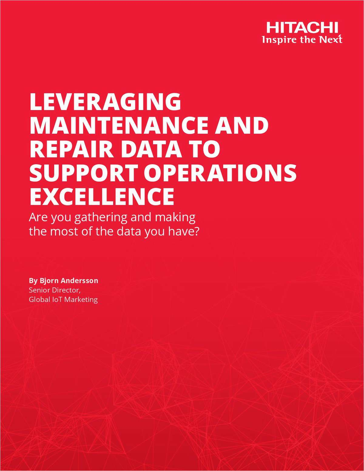 Leverage Maintenance and Repair Data to Achieve Operations Excellence