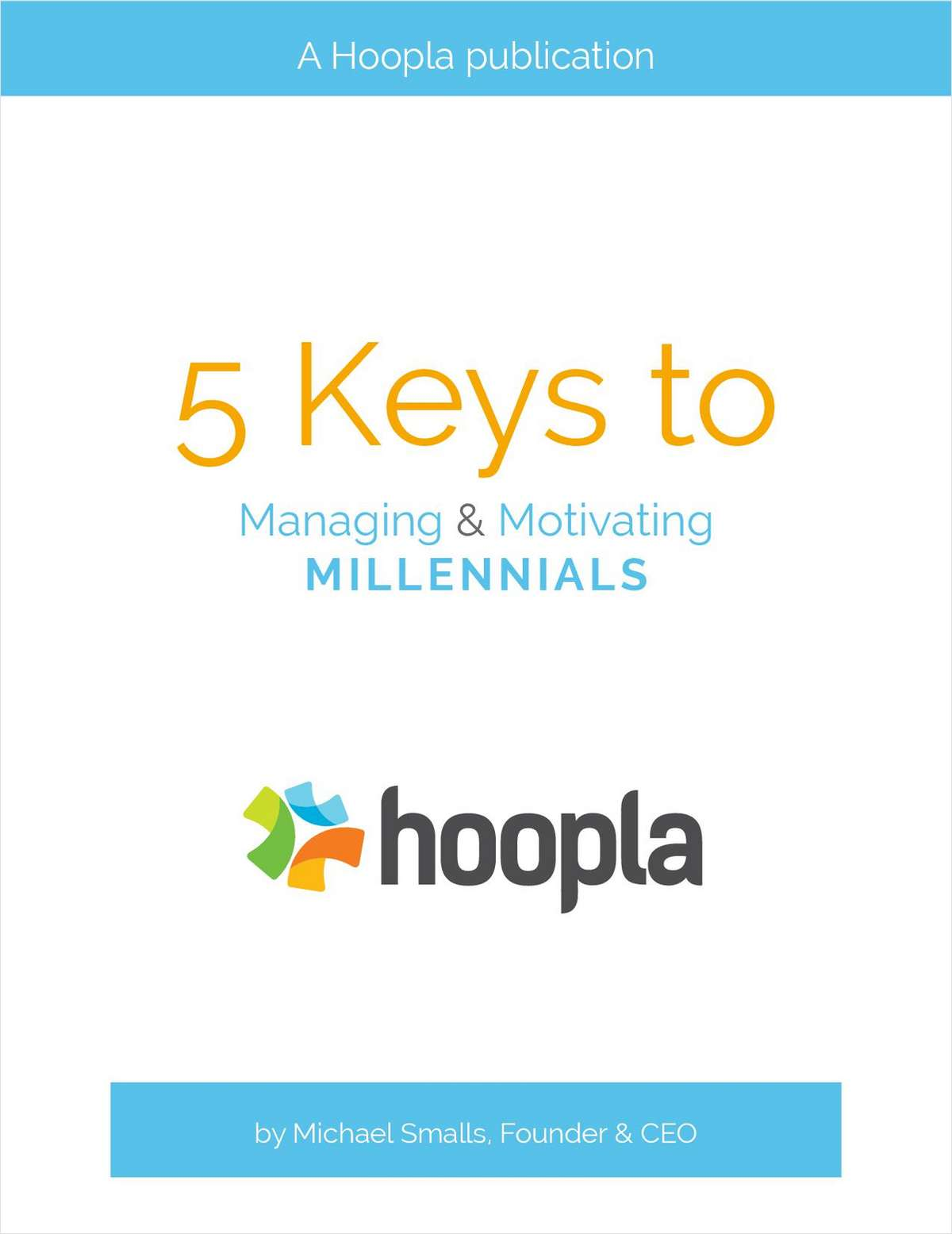 5 Keys to Managing and Motivating Millennials