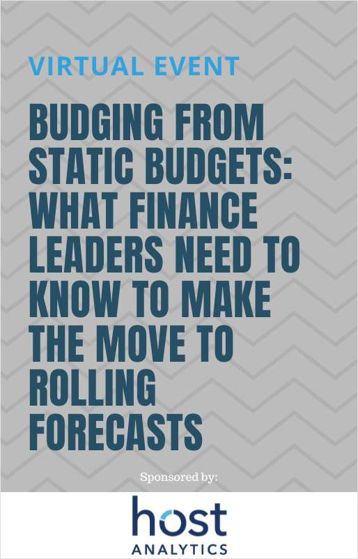 Budging from Static Budgets: What Finance Leaders Need to Know to Make the Move to Rolling Forecasts