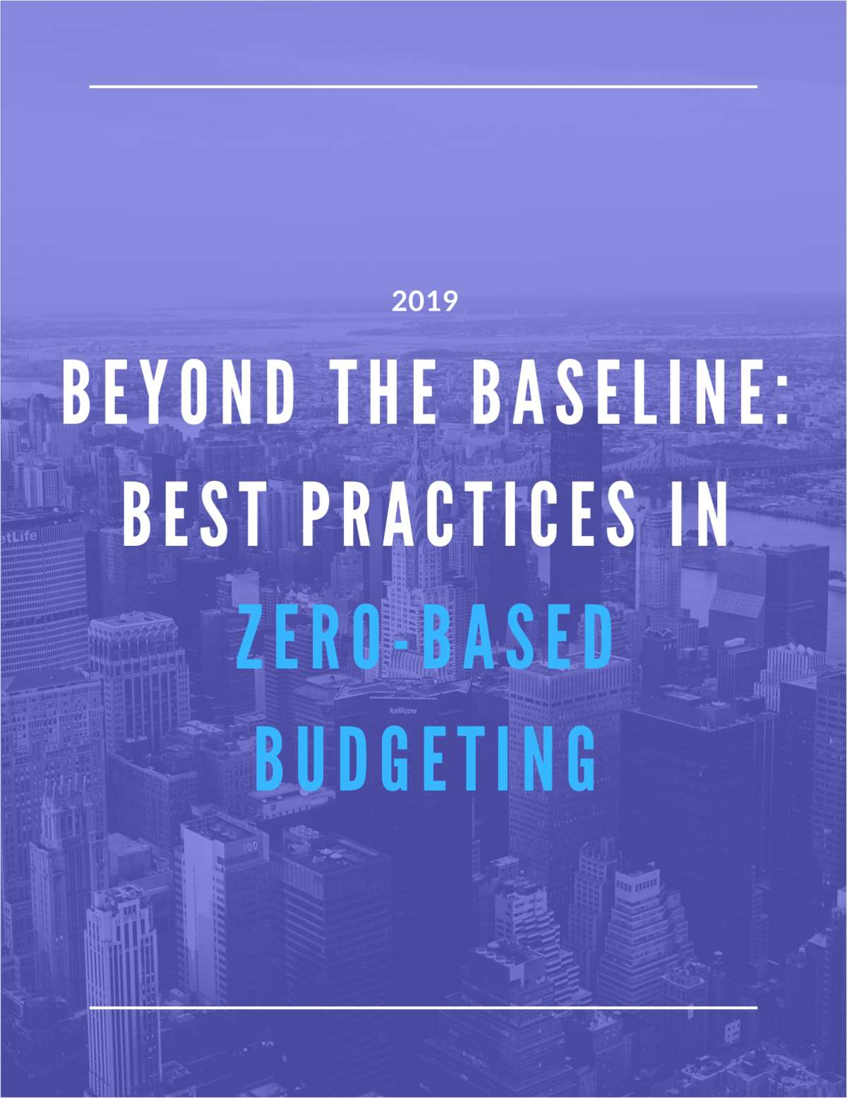 Beyond the Baseline: Best Practices in Zero-Based Budgeting