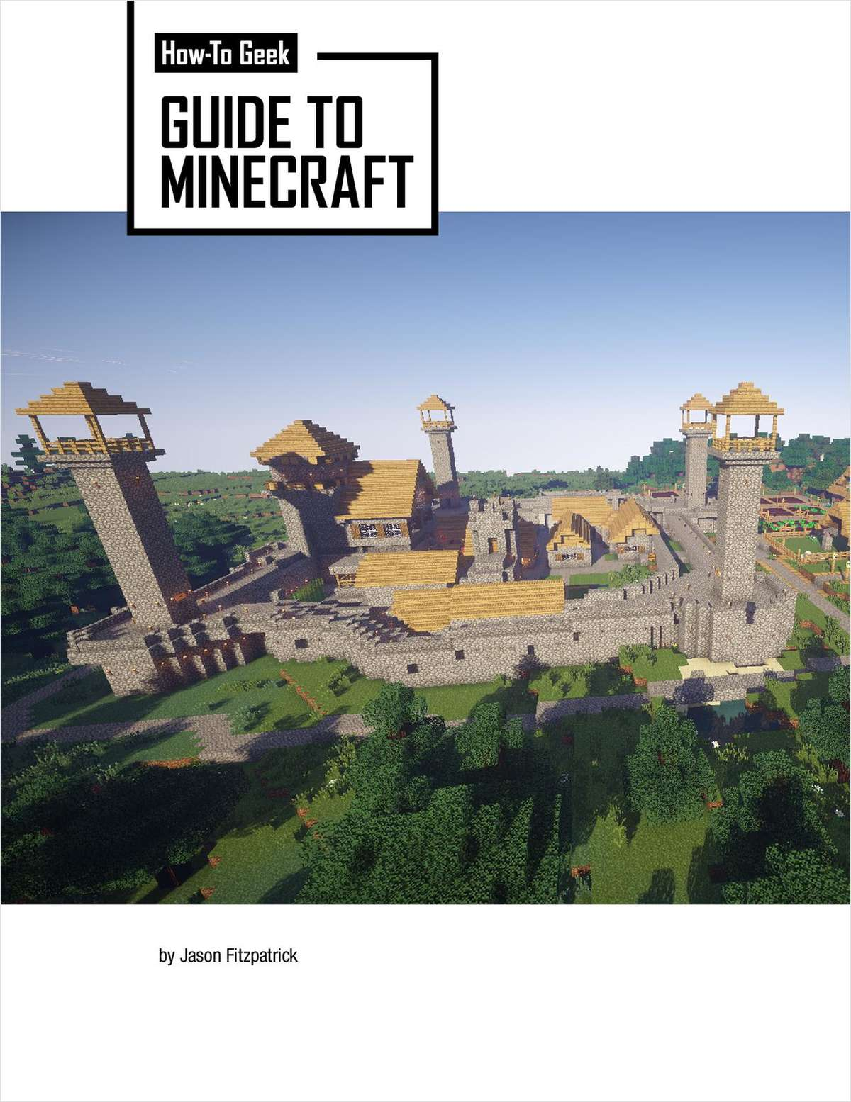Minecraft Beginner Guide ebook guide by How-To-Geek