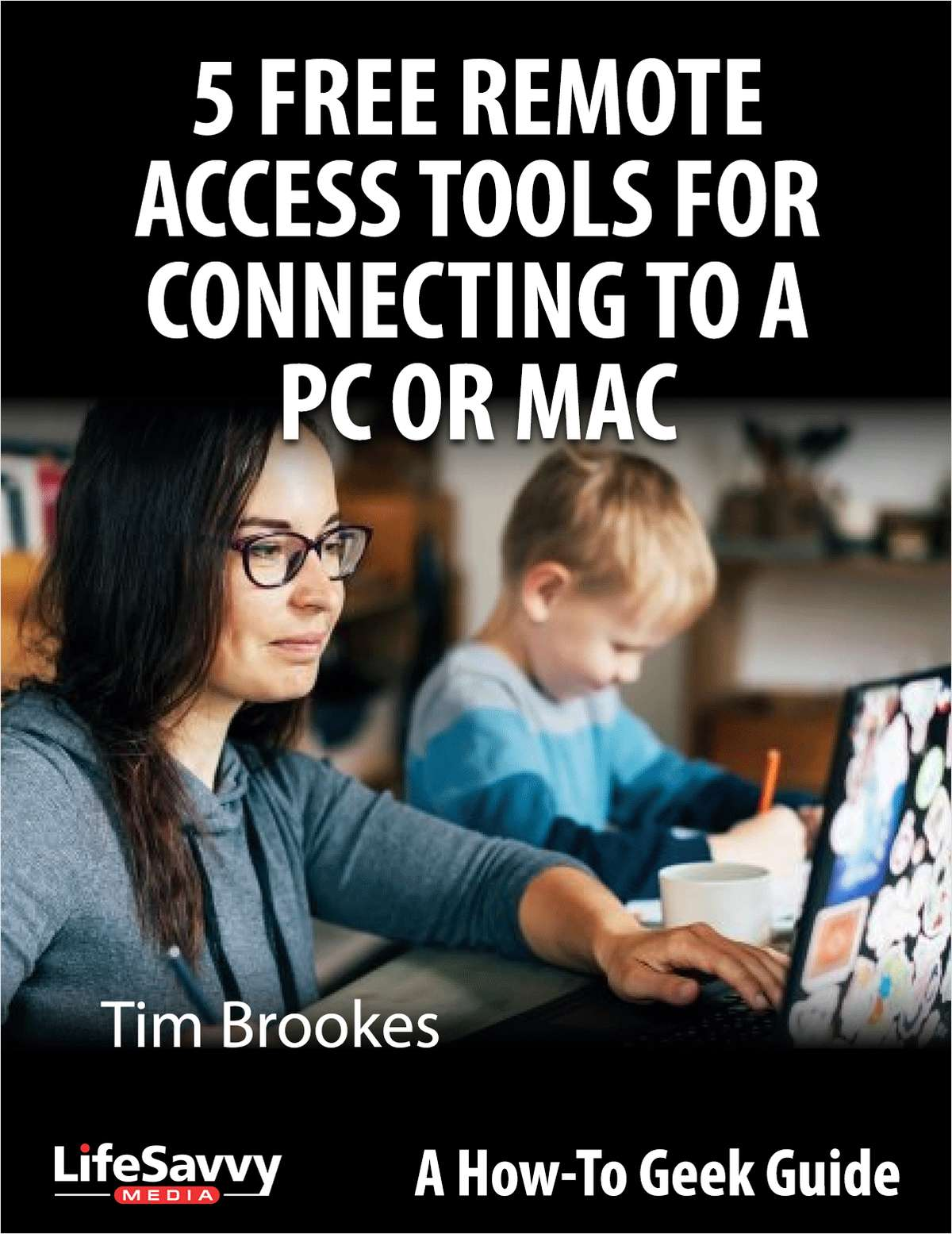 5 Free Remote Access Tools for Connecting to a PC or Mac