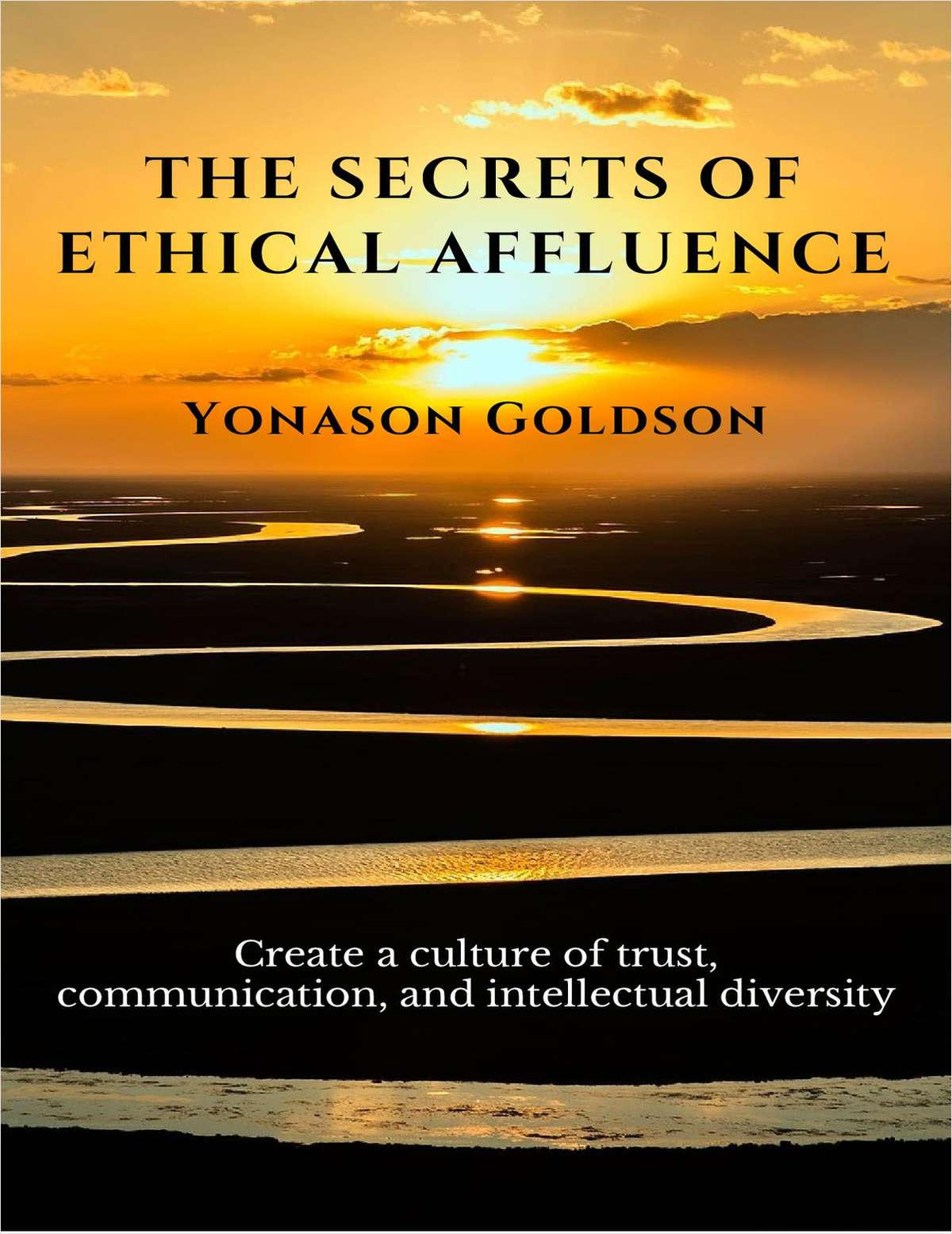 The Secrets of Ethical Affluence