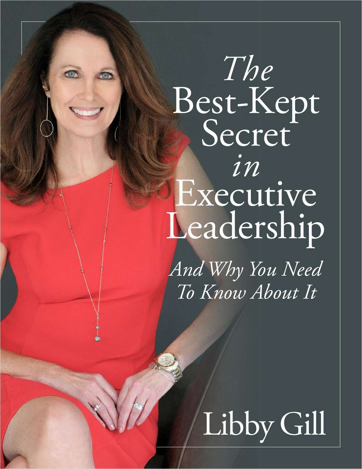 The Best-Kept Secret in Executive Leadership And Why You Need To Know About It