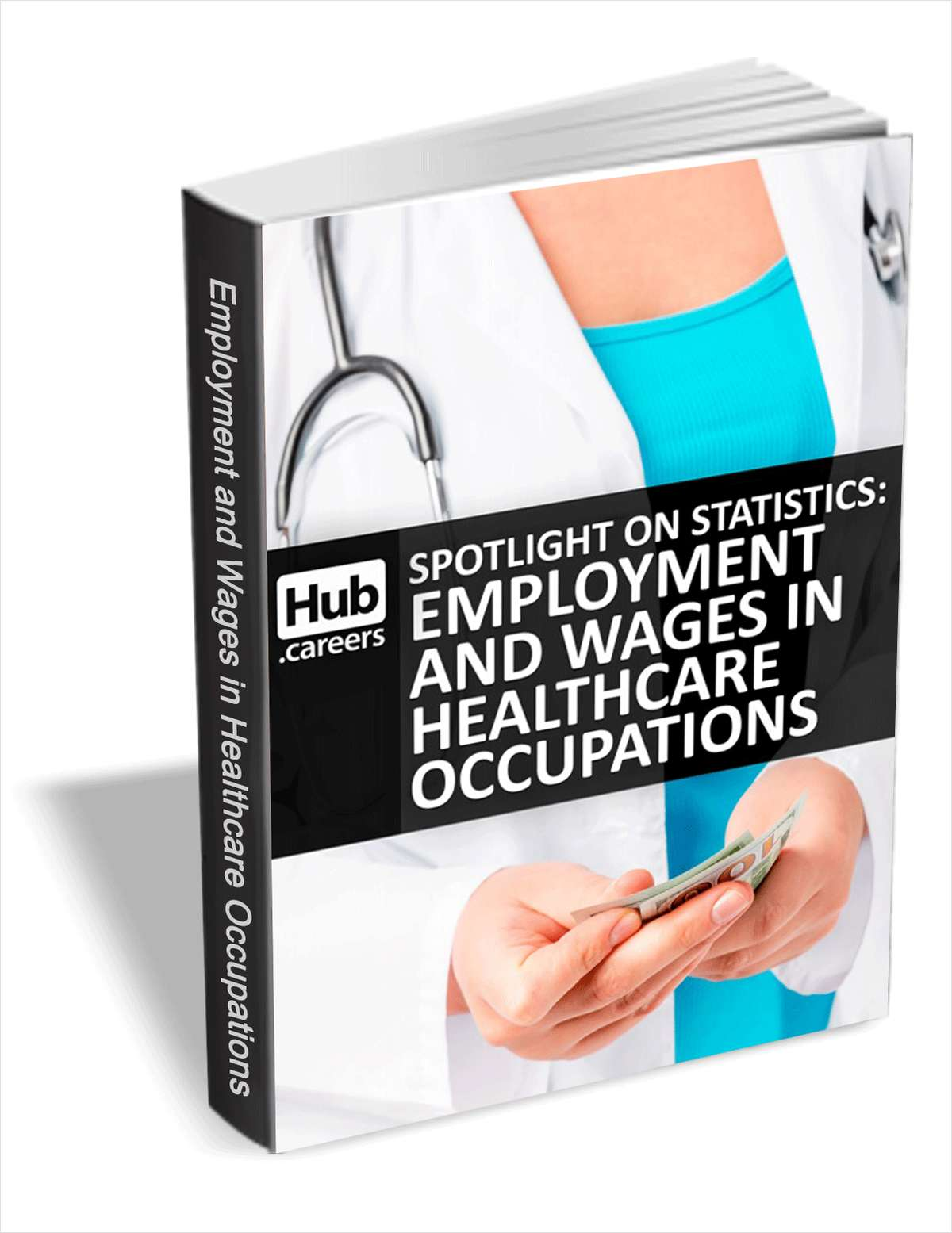 Employment And Wages In Healthcare Occupations