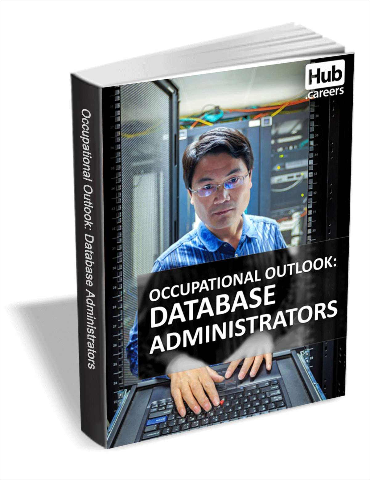 Database Administrators - Occupational Outlook