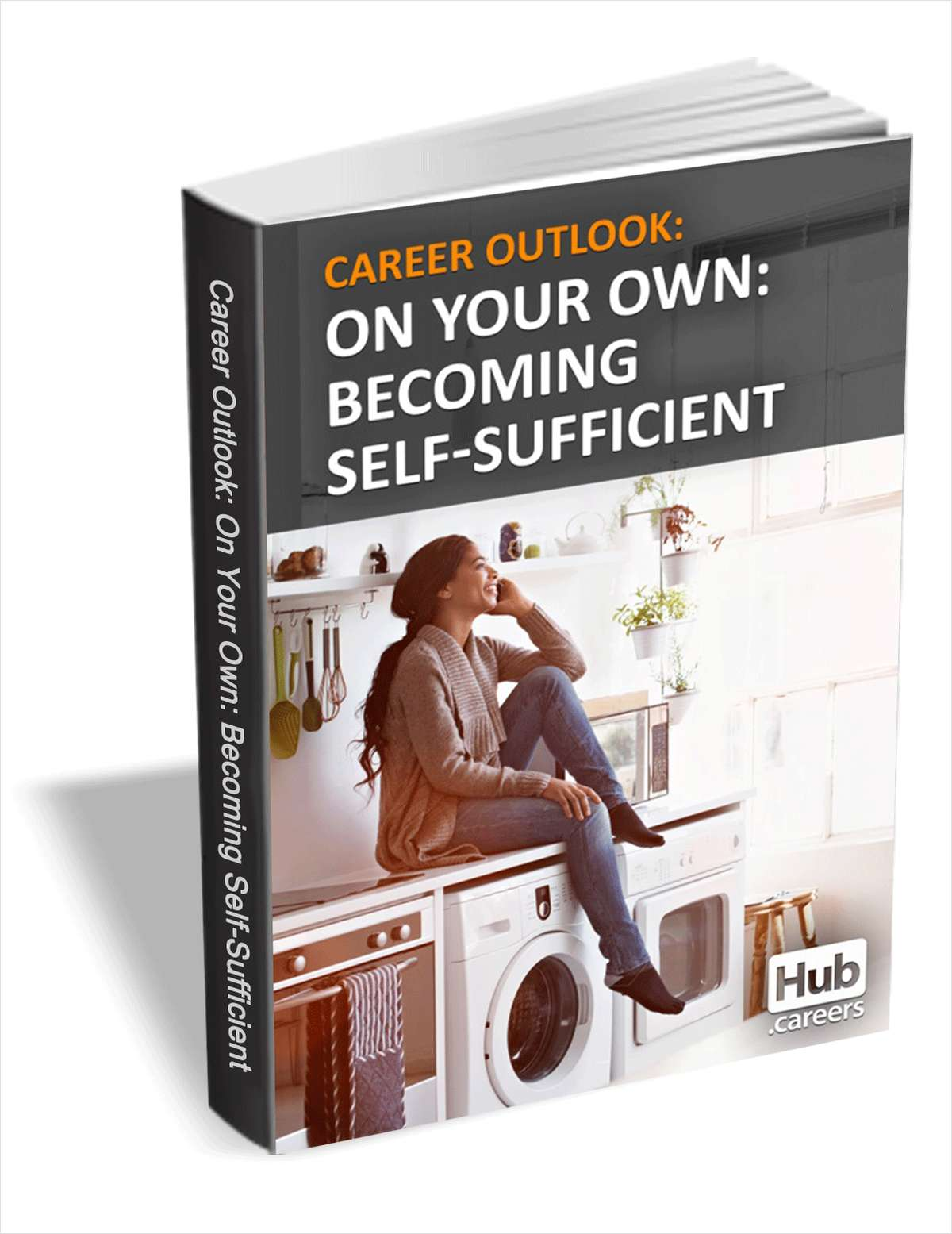On Your Own: Becoming Self-Sufficient - Career Outlook