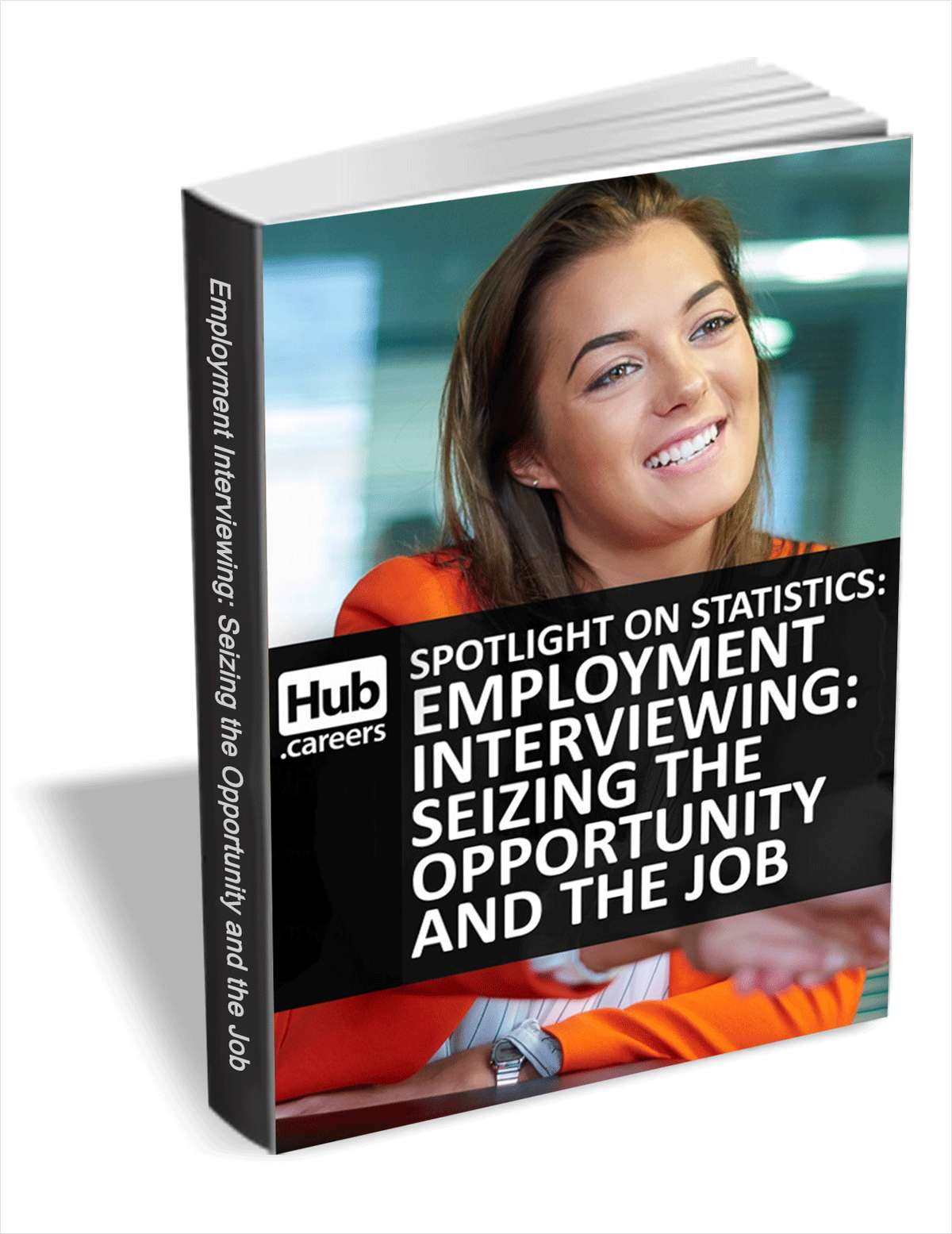 Employment Interviewing: Seizing the Opportunity and the Job