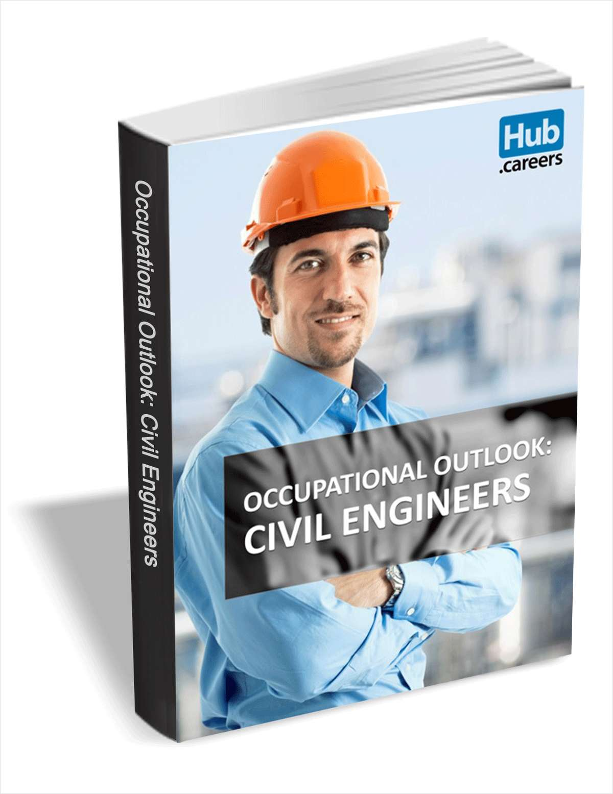 Civil Engineers - Occupational Outlook