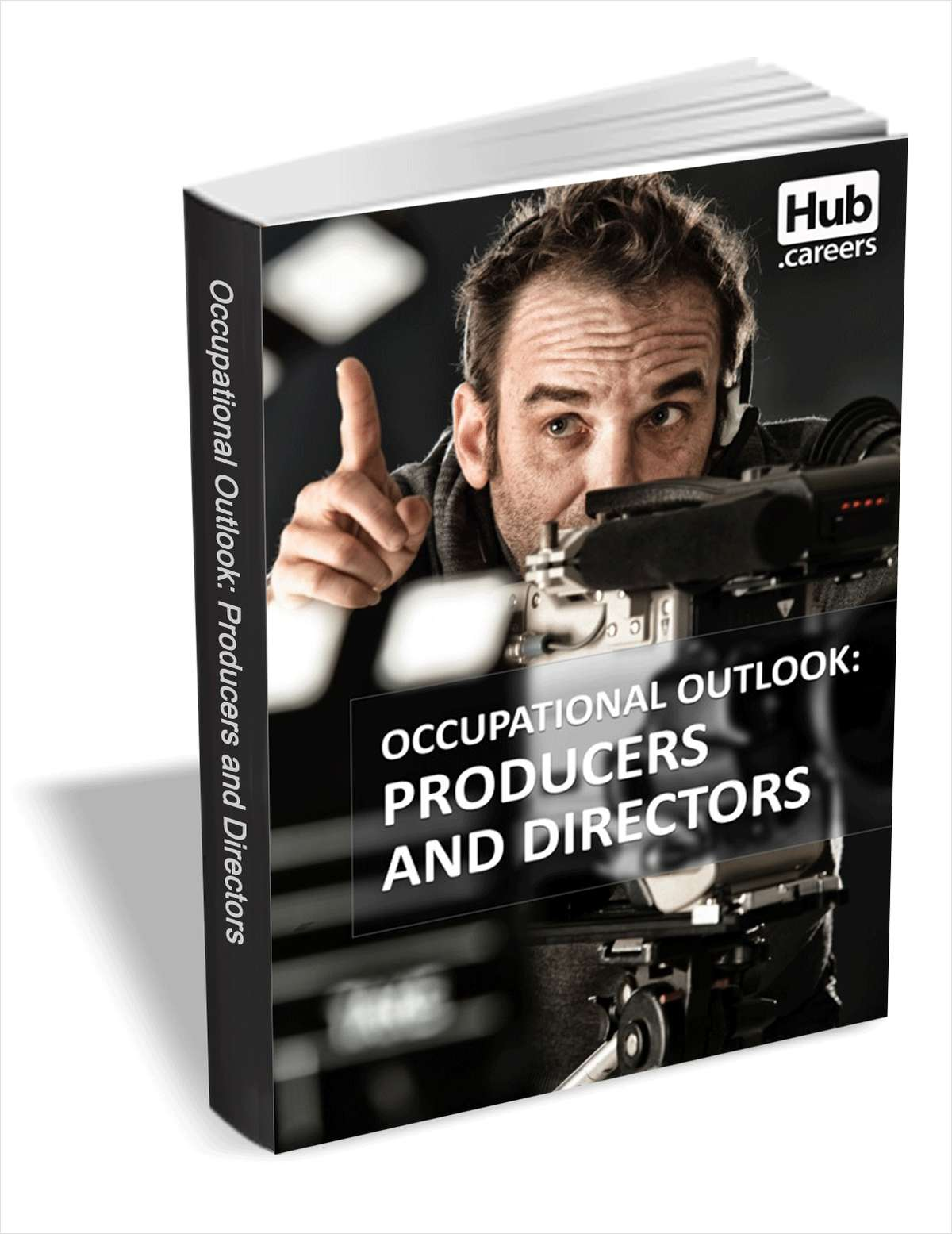 Producers and Directors - Occupational Outlook
